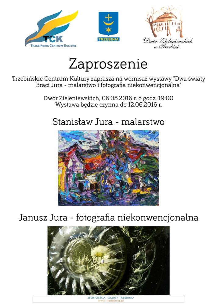 """Wystawa """"Dwa światy Braci Jura - malarstwo i fotografia niekonwencjonalna"""""""
