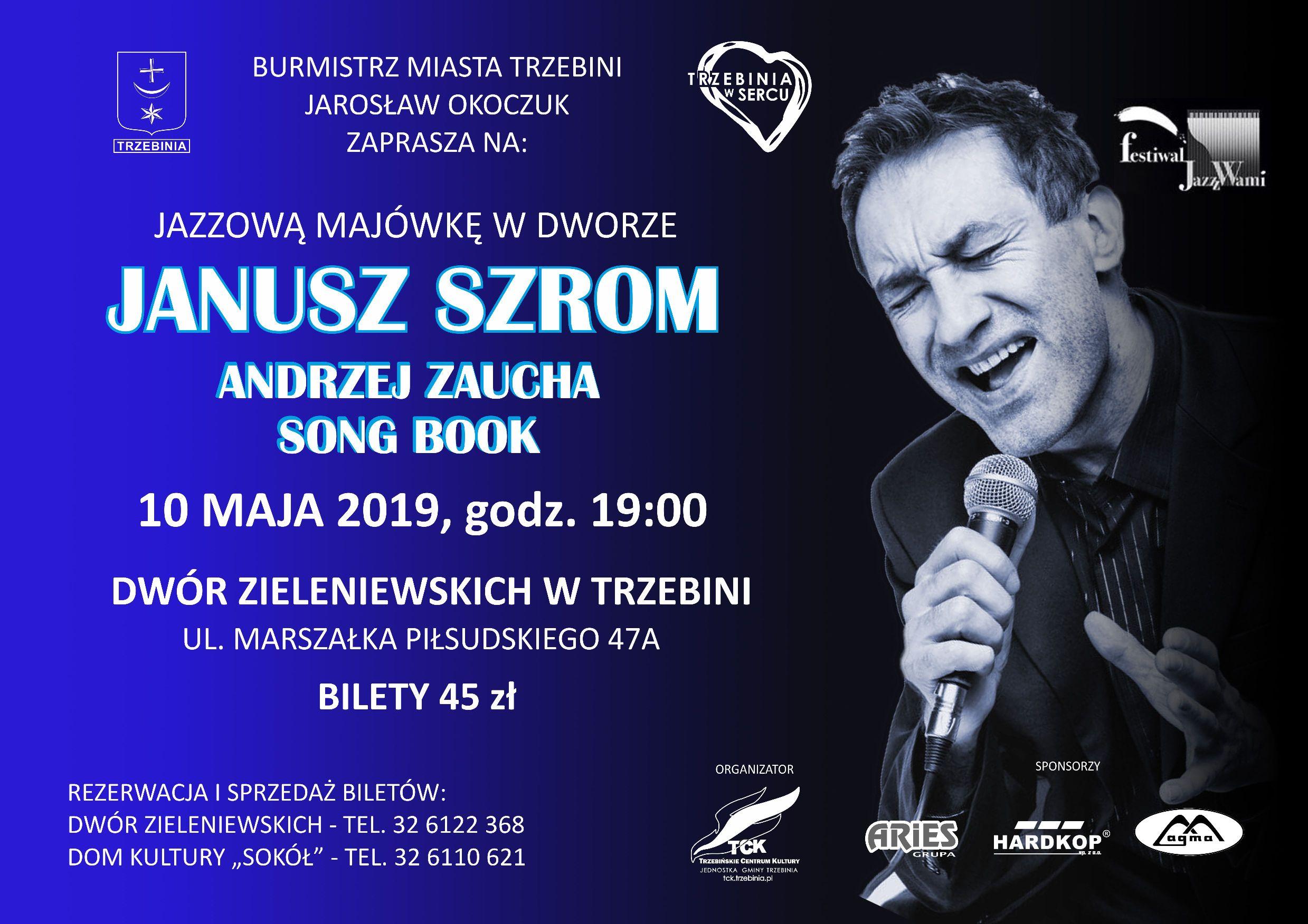 Jazzowa Majówka w Dworze Zieleniewskich - Janusz Szrom śpiewa Zauchę