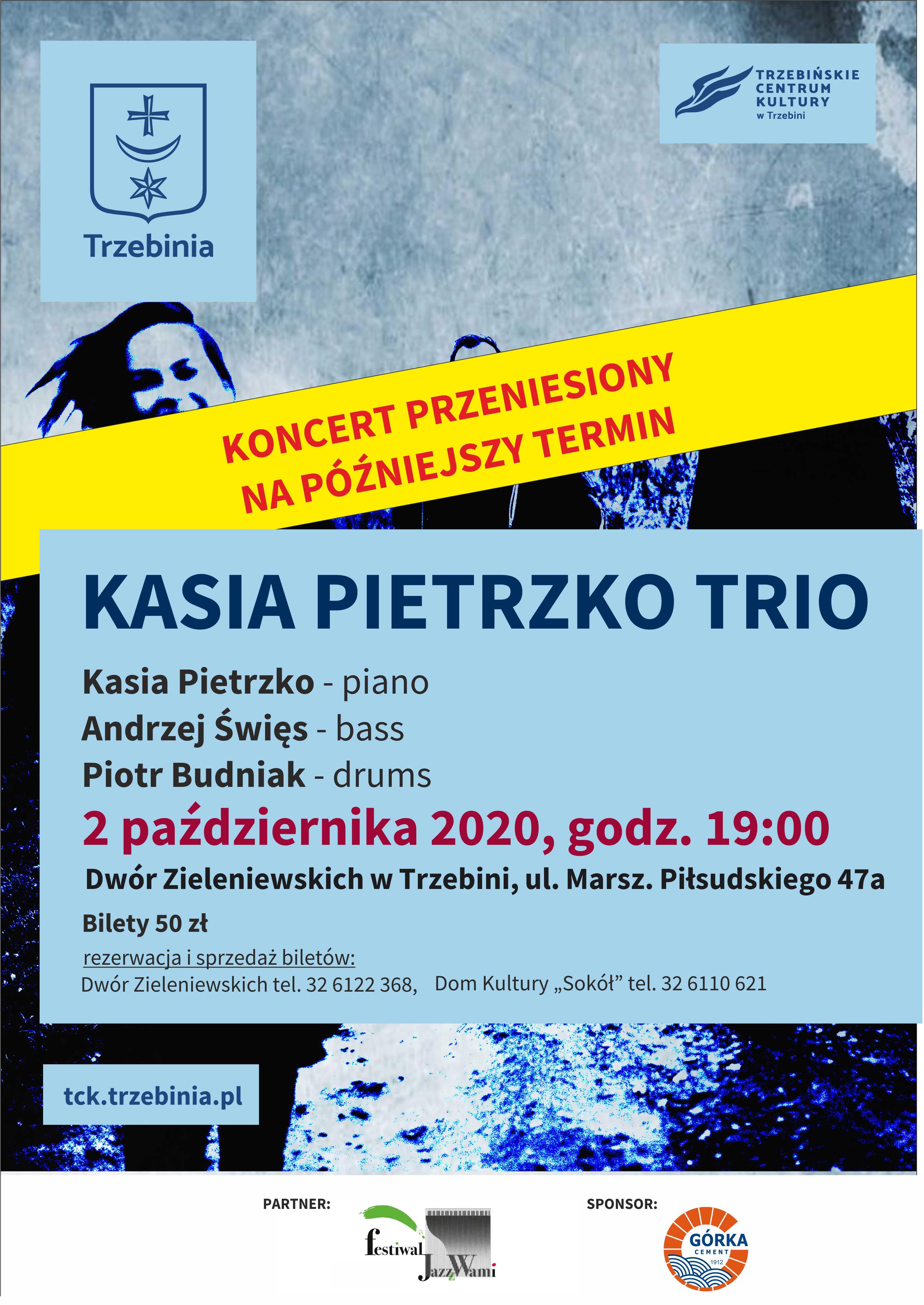 Kasia Pietrzko Trio przeniesiony na późniejszy termin