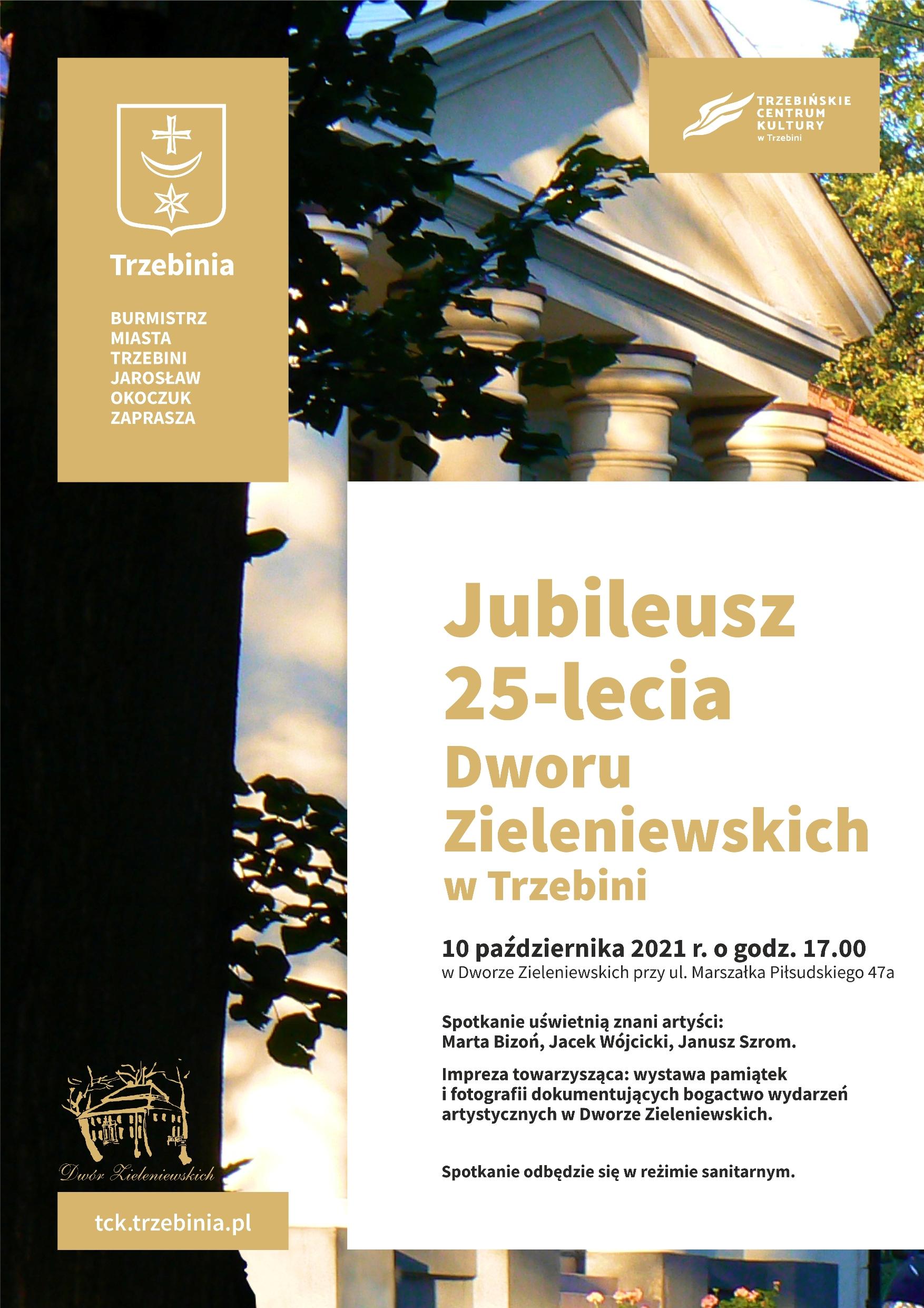 Jubileusz 25-lecia Dworu Zieleniewskich