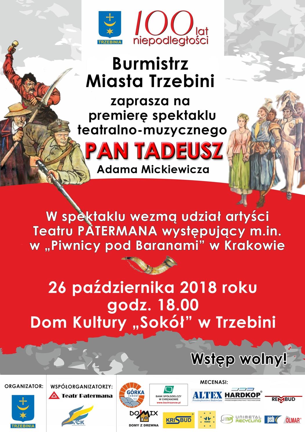"""""""Pan Tadeusz"""" - spektakl teatralno-muzyczny"""