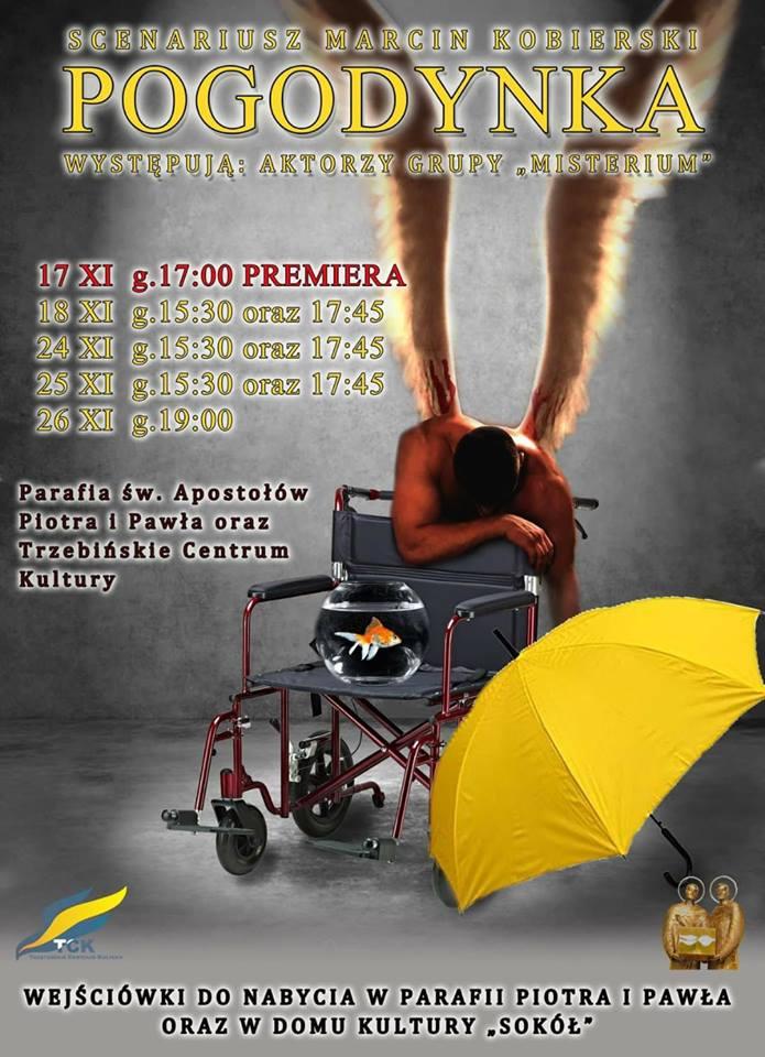 """'Pogodynka"""" - spektakl teatralny Grupy 'Misterium"""" PREMIERA"""