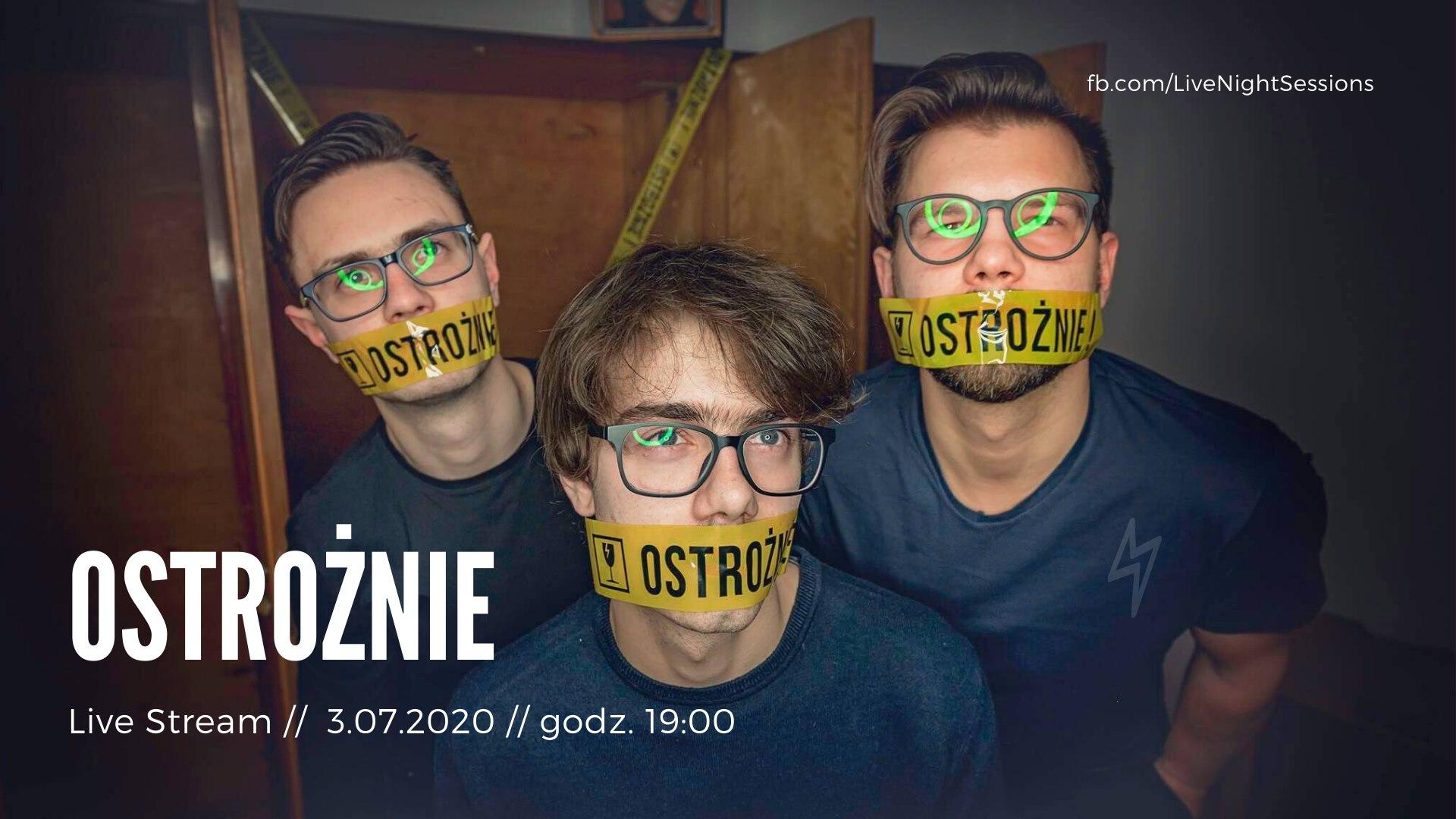 Live stream #13 - zespół Ostrożnie