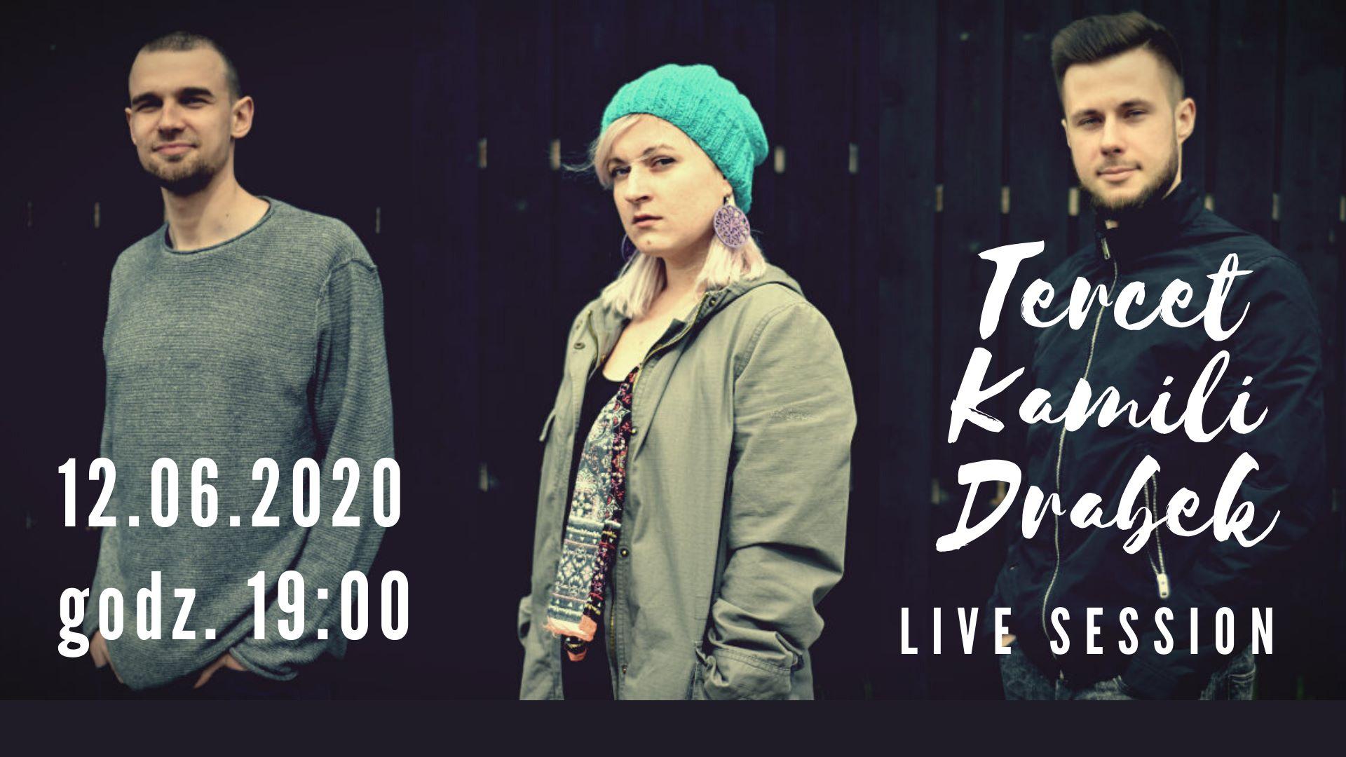 Live stream #10 - Tercet Kamilii Drabek