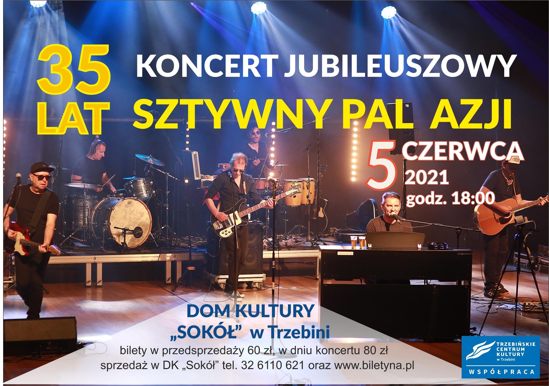 Sztywny Pal Azji - koncert jubileuszowy
